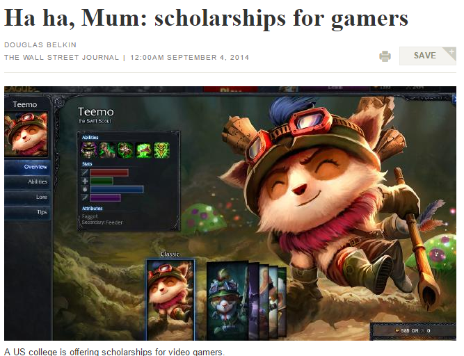 Douglas Belkin of the Wall Street Journal with heading 'Ha ha, Mum: scholarships for gamers