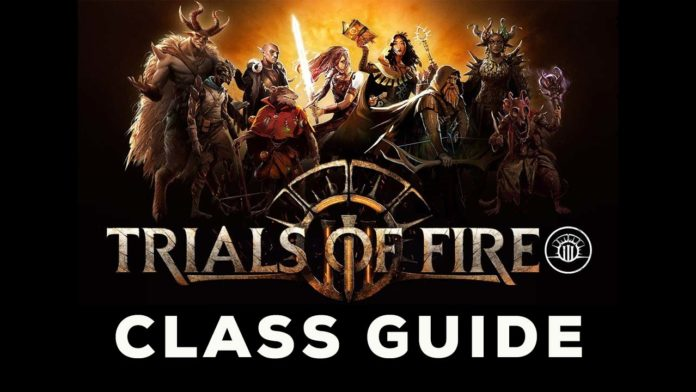 Trails of Fire Class Guide