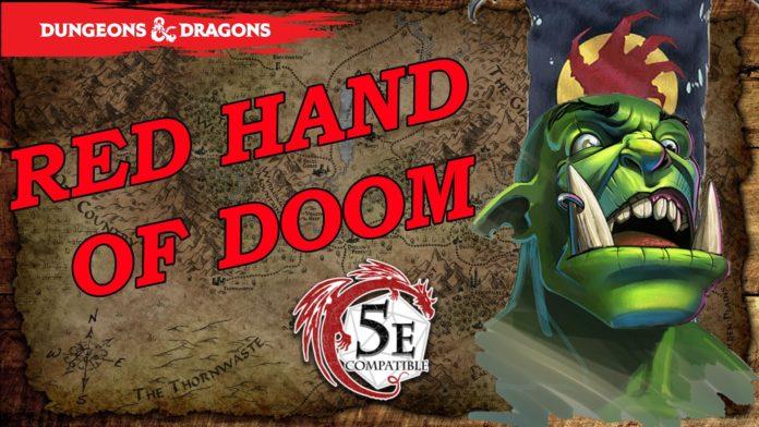 Red Hand of Doom 5e